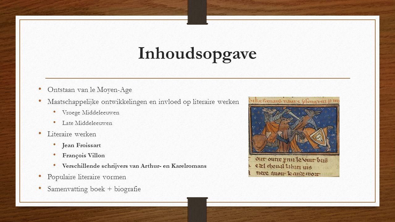 Inhoudsopgave Ontstaan van le Moyen-Age