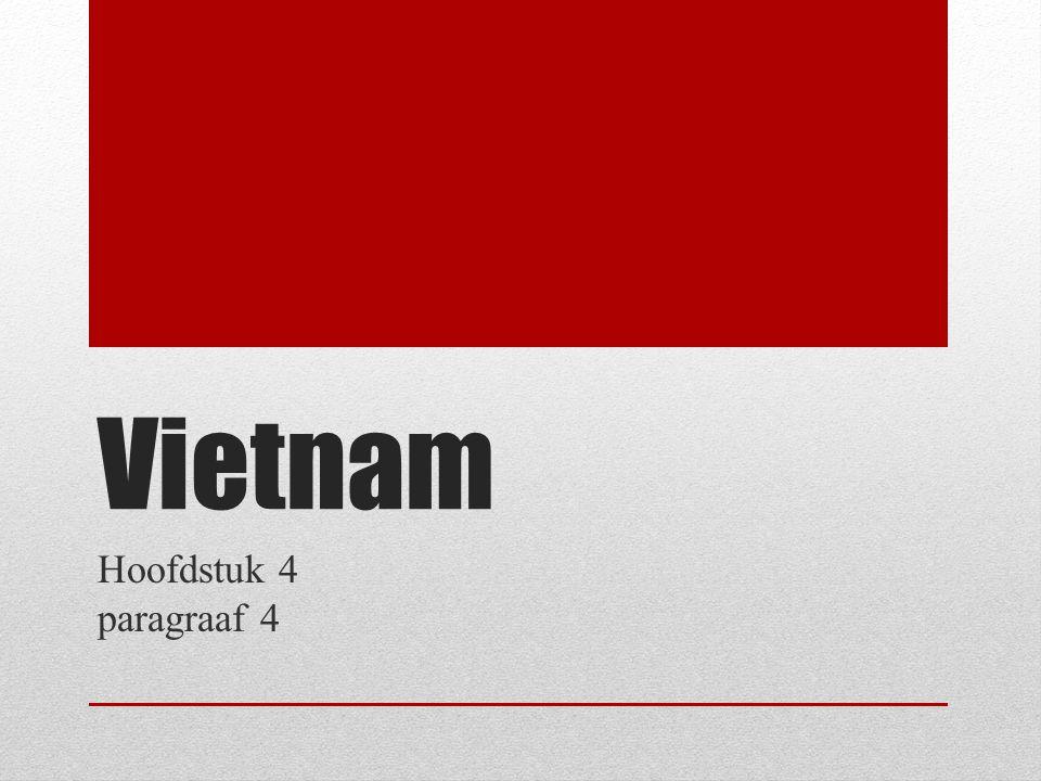 Vietnam Hoofdstuk 4 paragraaf 4