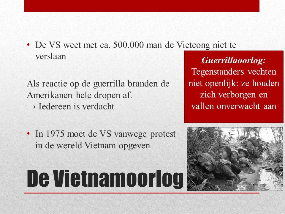 De VS weet met ca. 500.000 man de Vietcong niet te verslaan