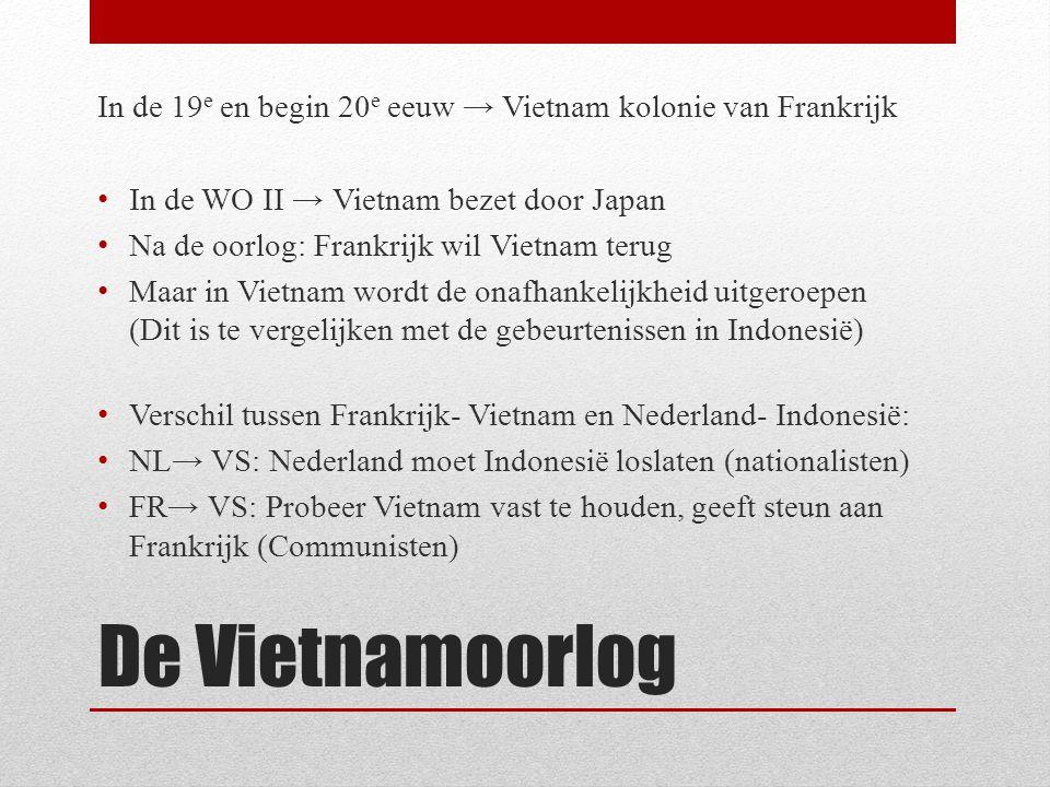 In de 19e en begin 20e eeuw → Vietnam kolonie van Frankrijk