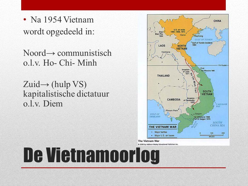 De Vietnamoorlog Na 1954 Vietnam wordt opgedeeld in: