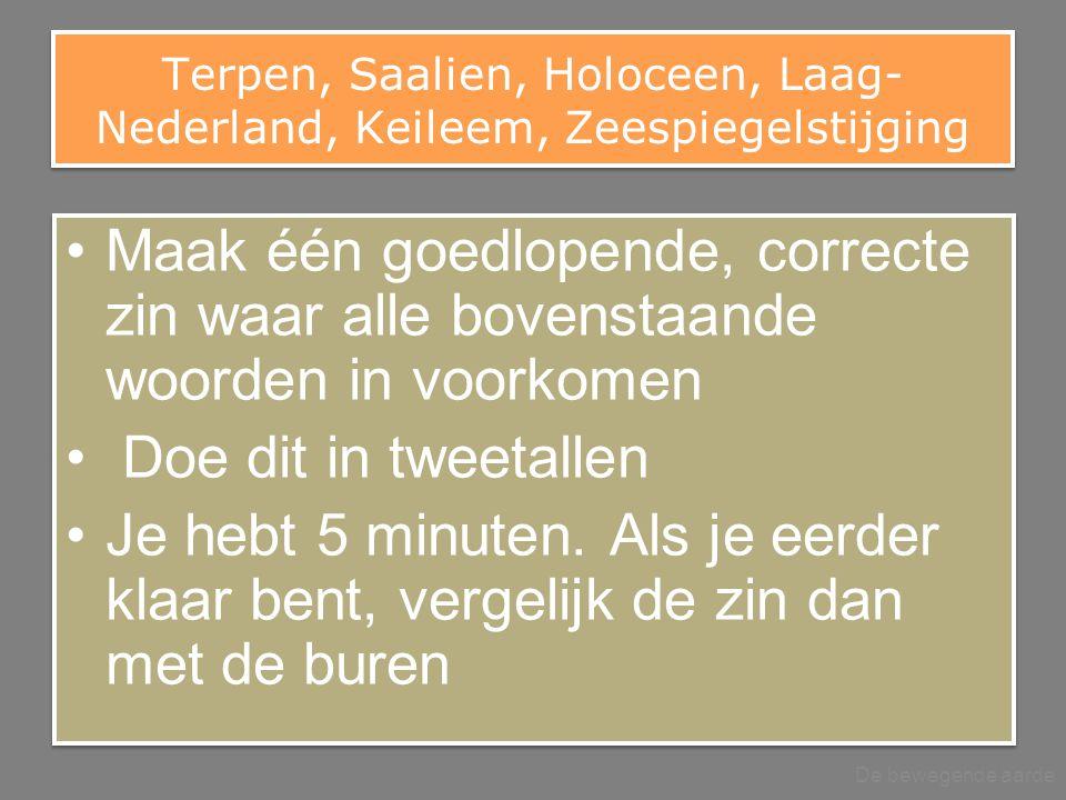Terpen, Saalien, Holoceen, Laag-Nederland, Keileem, Zeespiegelstijging