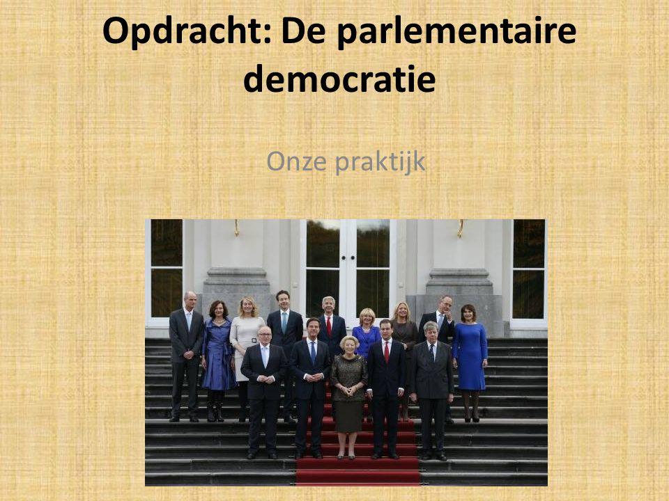 Opdracht: De parlementaire democratie