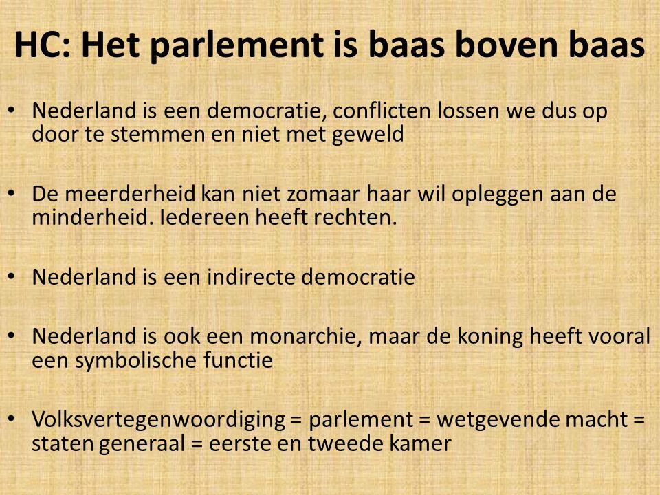 HC: Het parlement is baas boven baas