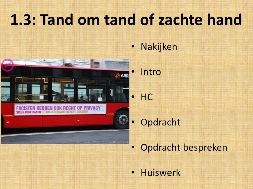 1.3: Tand om tand of zachte hand