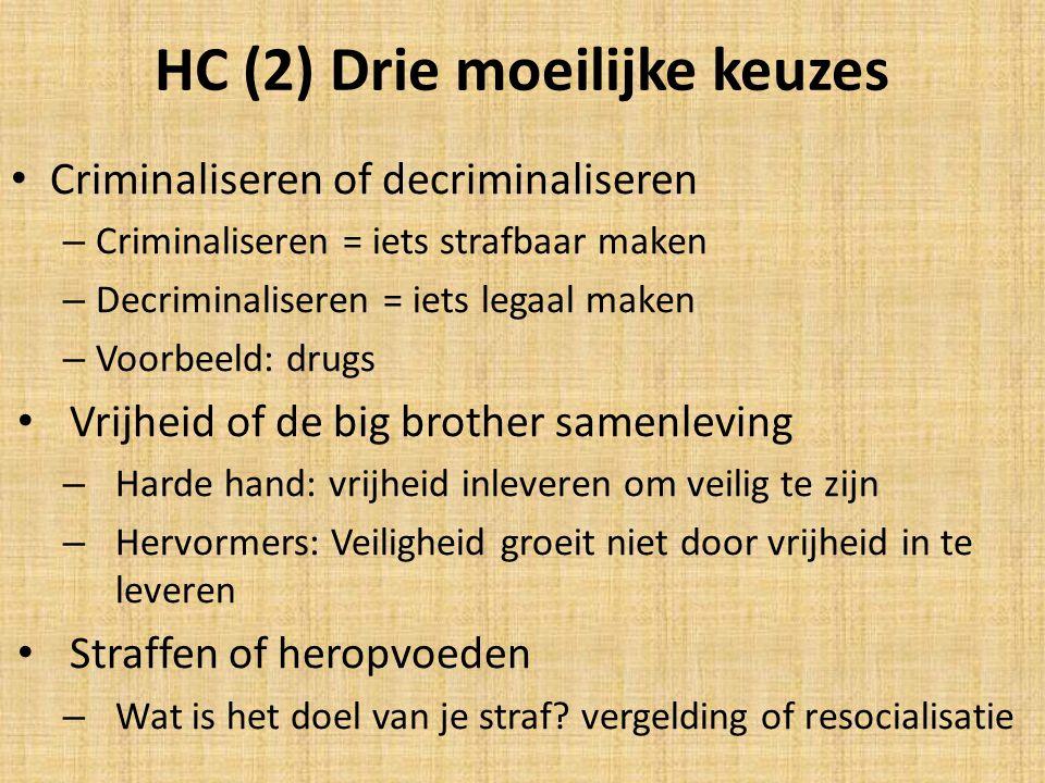 HC (2) Drie moeilijke keuzes