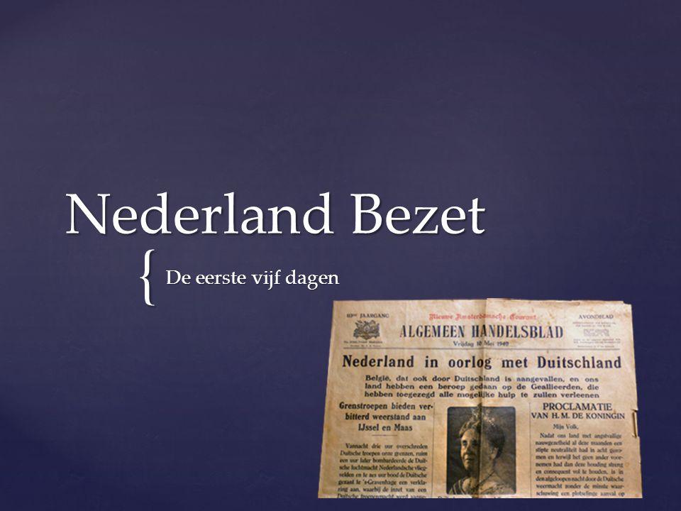 Nederland Bezet De eerste vijf dagen