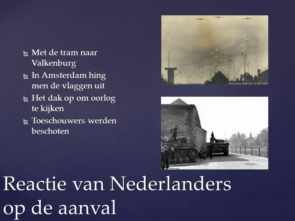 Reactie van Nederlanders op de aanval