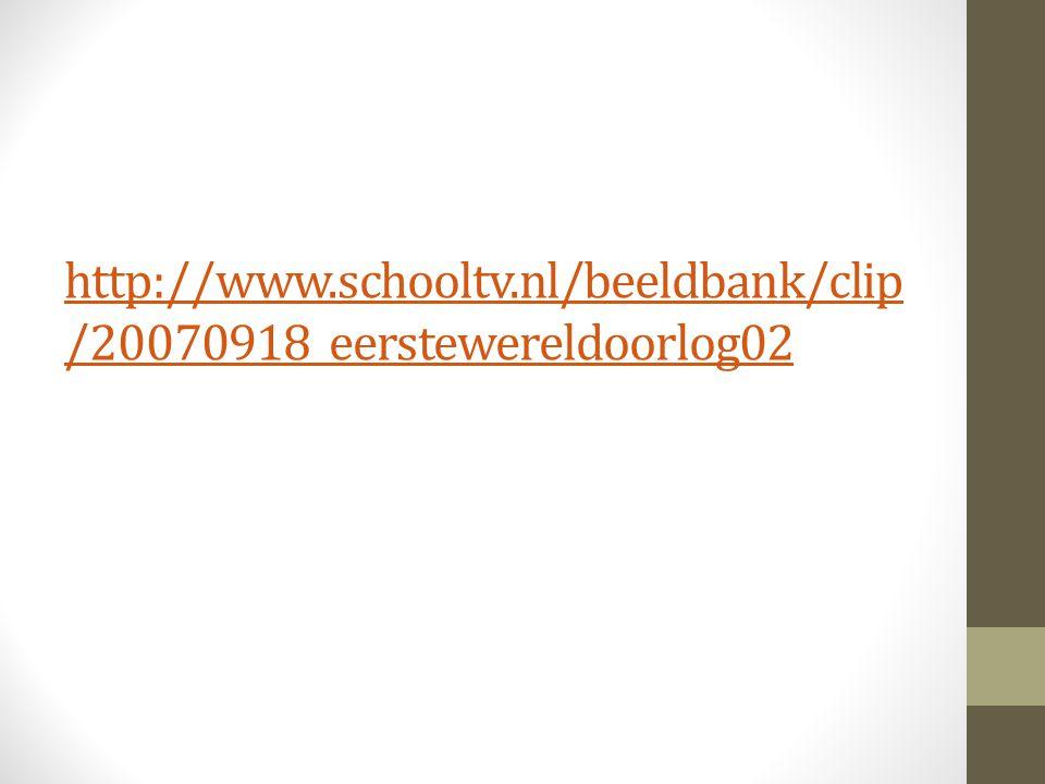 http://www.schooltv.nl/beeldbank/clip/20070918_eerstewereldoorlog02