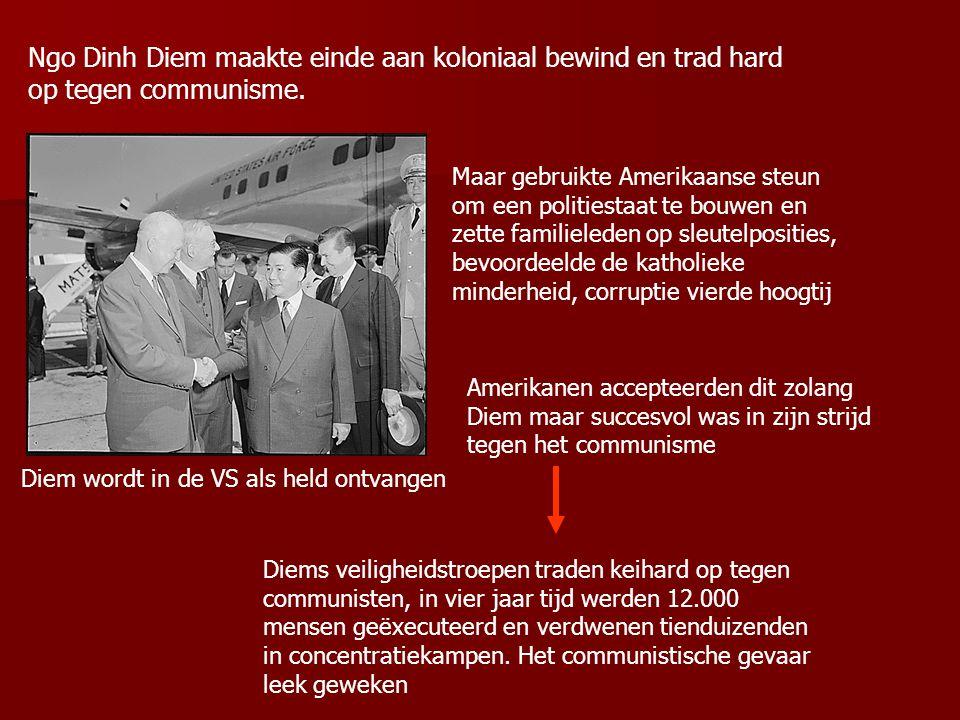 Ngo Dinh Diem maakte einde aan koloniaal bewind en trad hard op tegen communisme.