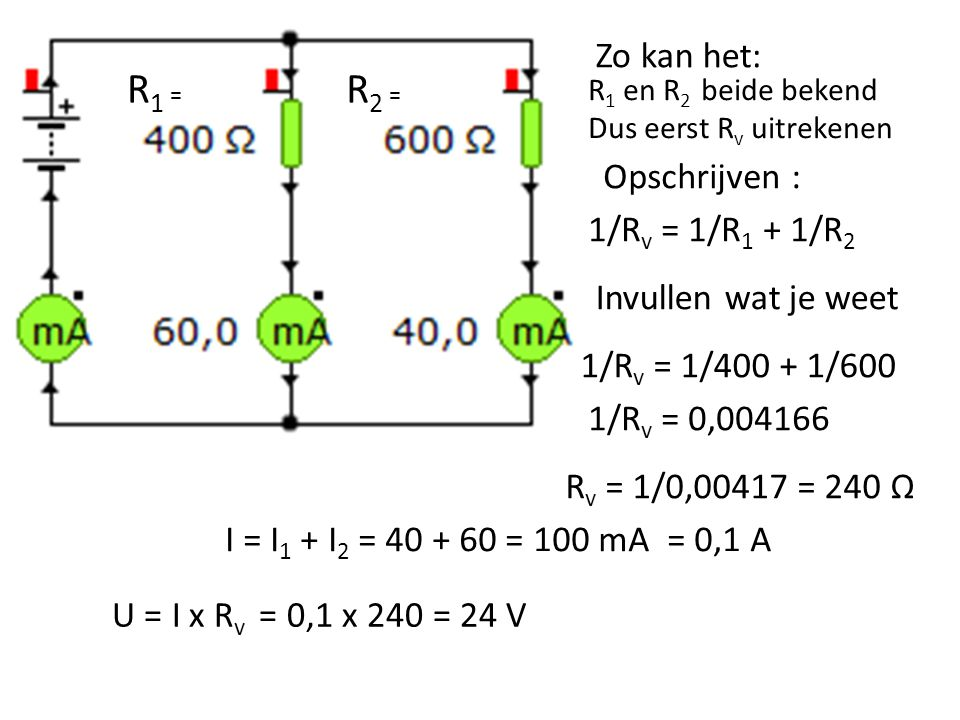 R1 = R2 = Zo kan het: Opschrijven : 1/Rv = 1/R1 + 1/R2
