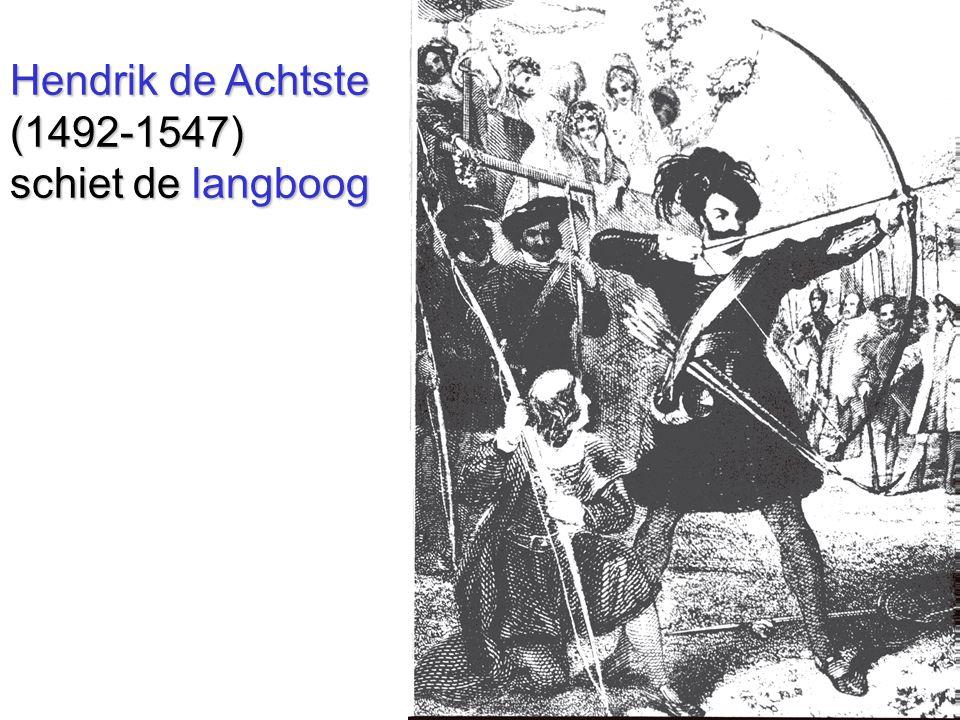 Hendrik de Achtste (1492-1547) schiet de langboog