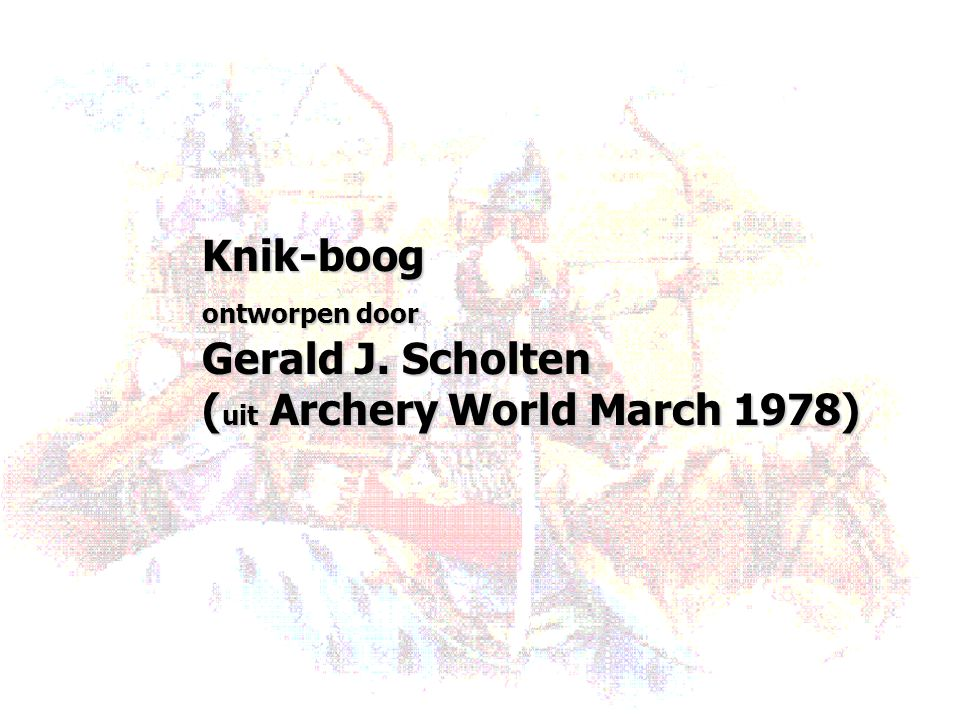 (uit Archery World March 1978)