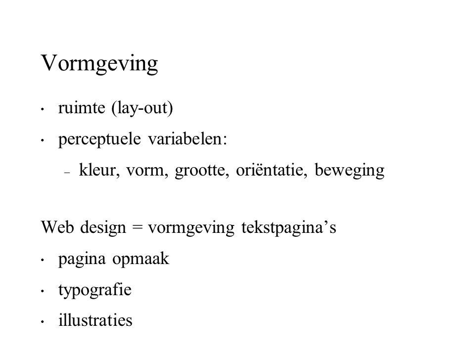 Vormgeving ruimte (lay-out) perceptuele variabelen: