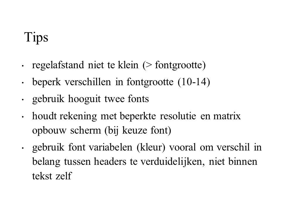 Tips regelafstand niet te klein (> fontgrootte)