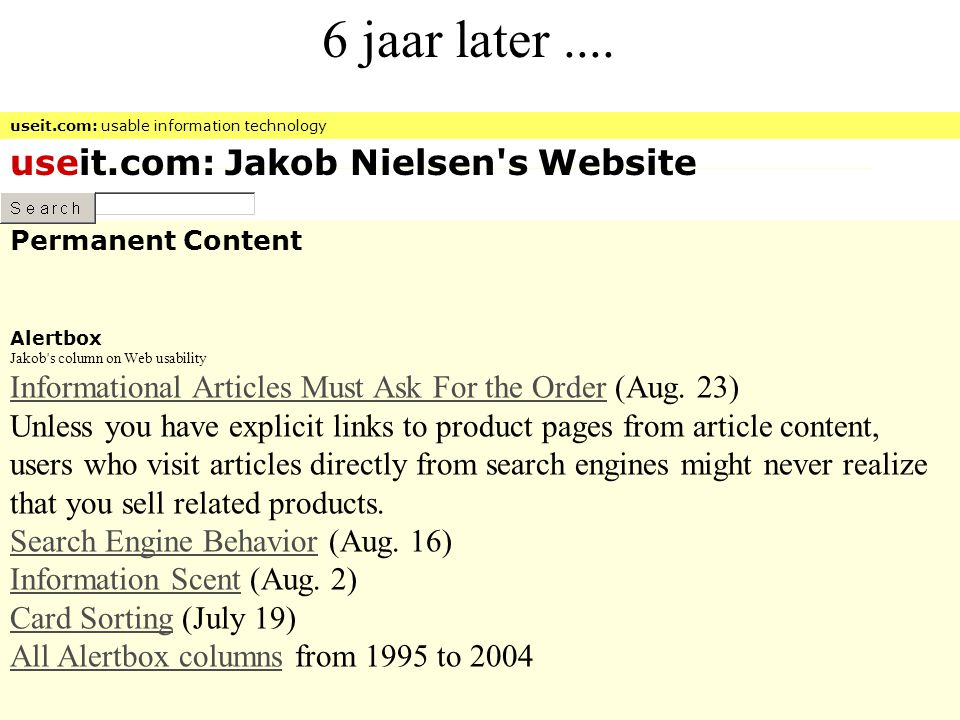 6 jaar later .... useit.com: Jakob Nielsen s Website