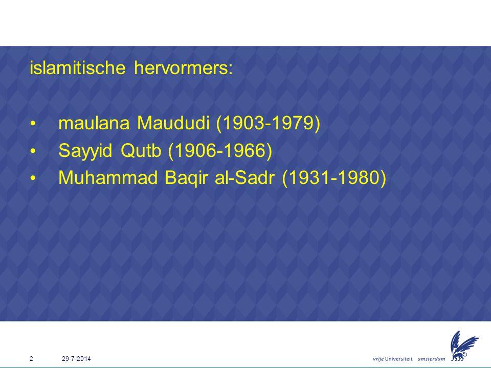 islamitische hervormers: maulana Maududi (1903-1979)