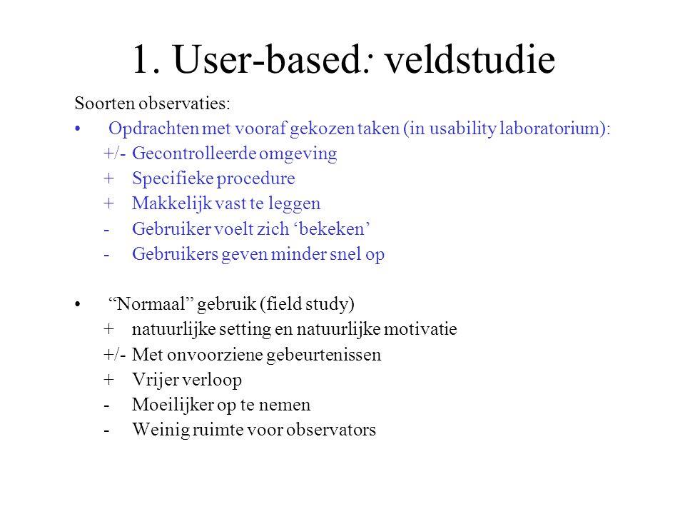 1. User-based: veldstudie