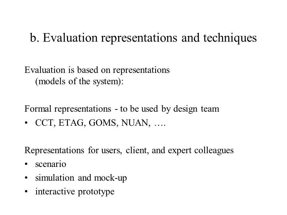 b. Evaluation representations and techniques