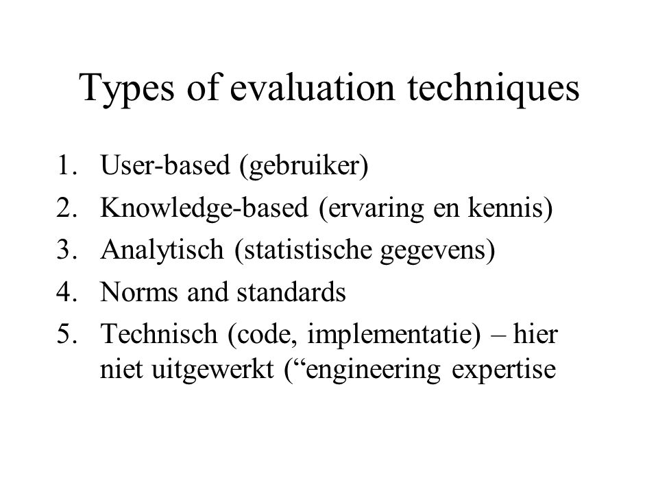 Types of evaluation techniques