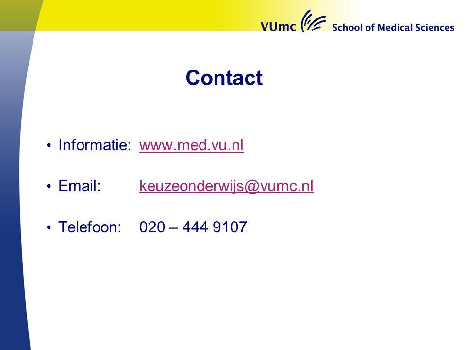 Welkom in VUmc Contact. Informatie: www.med.vu.nl. Email: keuzeonderwijs@vumc.nl. Telefoon: 020 – 444 9107.