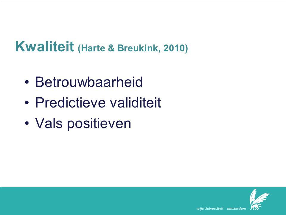 Kwaliteit (Harte & Breukink, 2010)