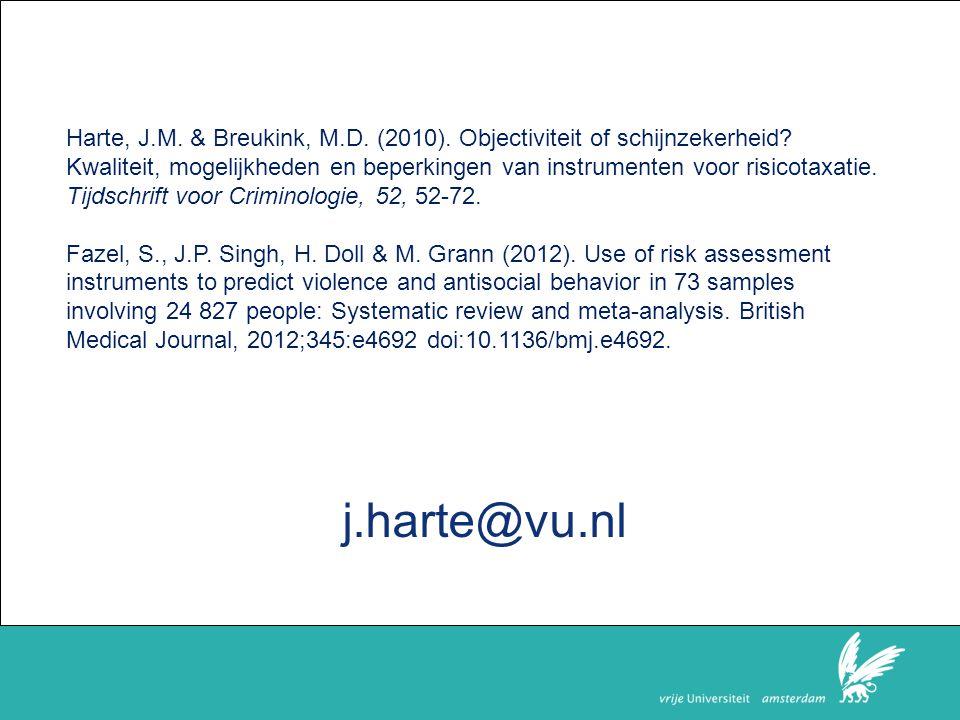Harte, J.M. & Breukink, M.D. (2010). Objectiviteit of schijnzekerheid