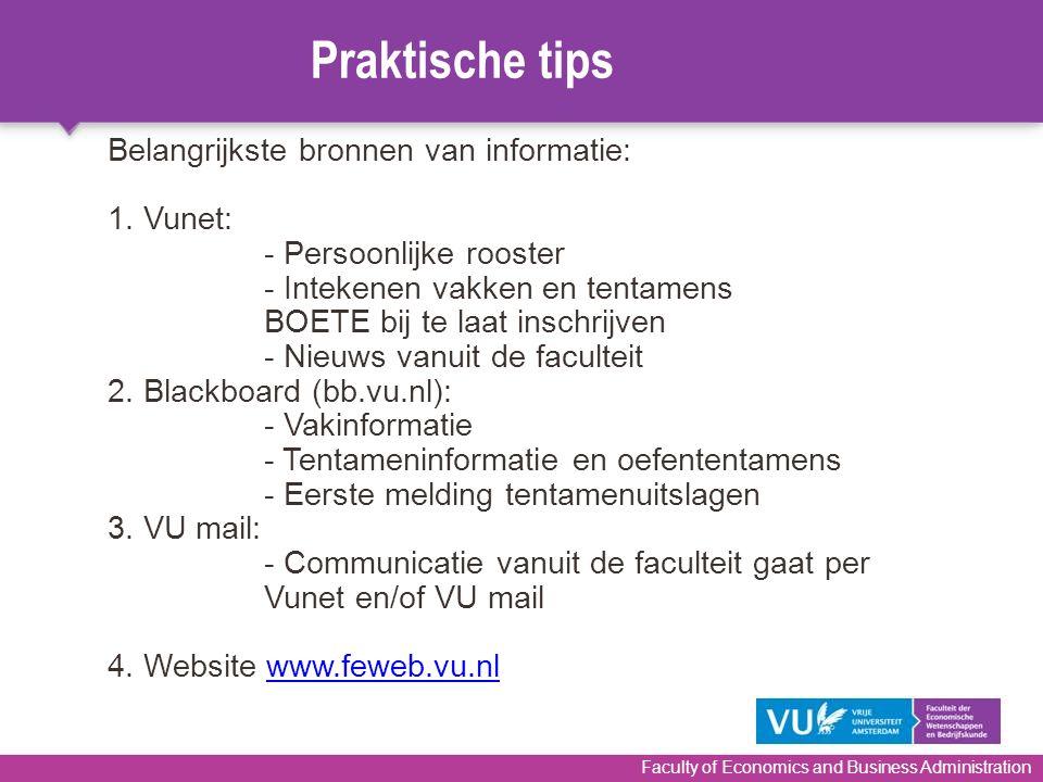 Praktische tips Belangrijkste bronnen van informatie: 1. Vunet: