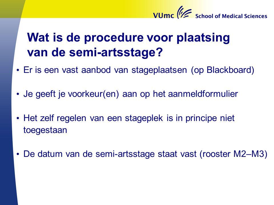 Wat is de procedure voor plaatsing van de semi-artsstage