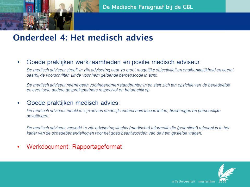 Onderdeel 4: Het medisch advies