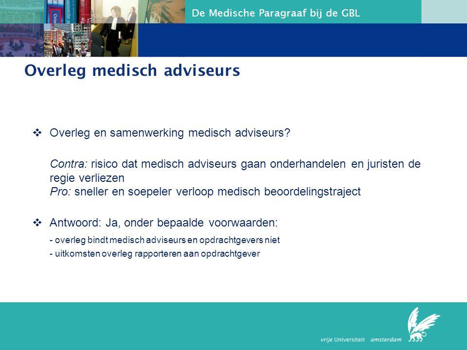 Overleg medisch adviseurs