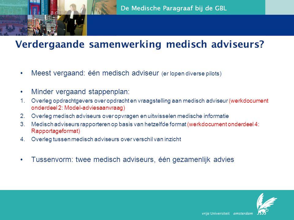 Verdergaande samenwerking medisch adviseurs