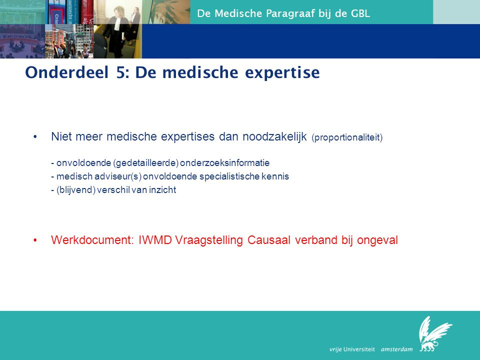 Onderdeel 5: De medische expertise