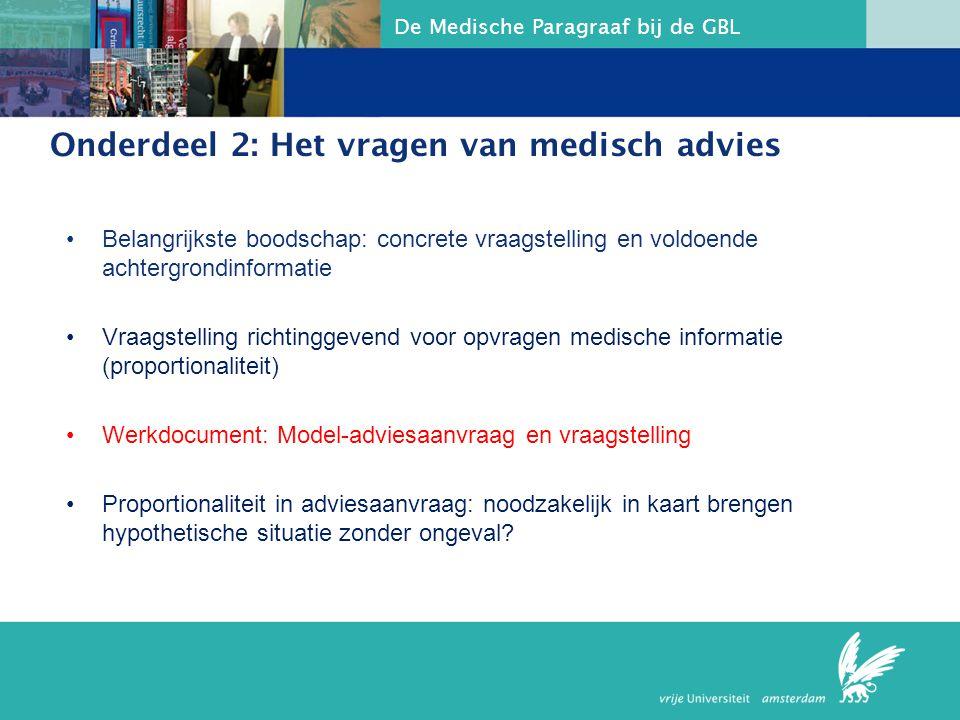 Onderdeel 2: Het vragen van medisch advies