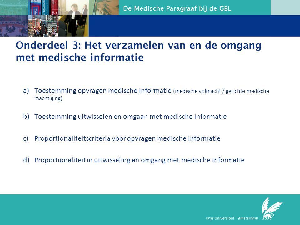 Onderdeel 3: Het verzamelen van en de omgang met medische informatie