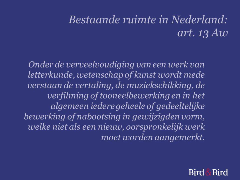 Bestaande ruimte in Nederland: art. 13 Aw