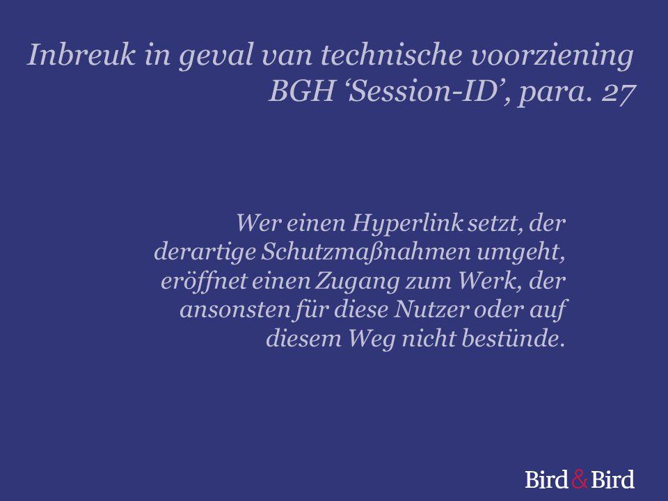 Inbreuk in geval van technische voorziening BGH 'Session-ID', para. 27