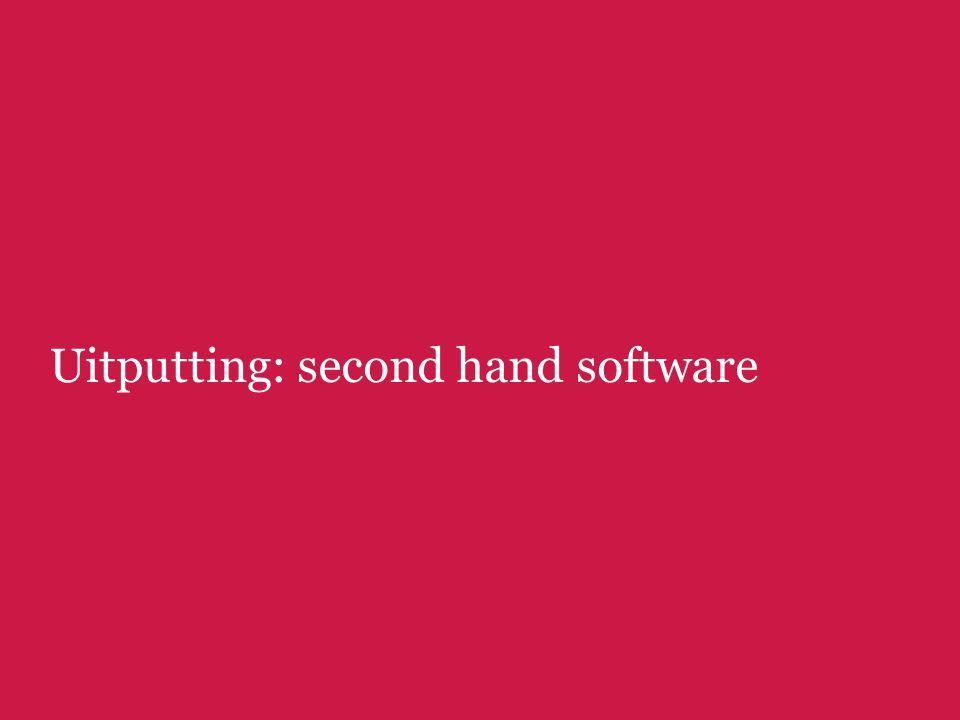 Uitputting: second hand software
