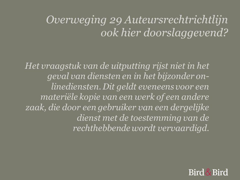 Overweging 29 Auteursrechtrichtlijn ook hier doorslaggevend