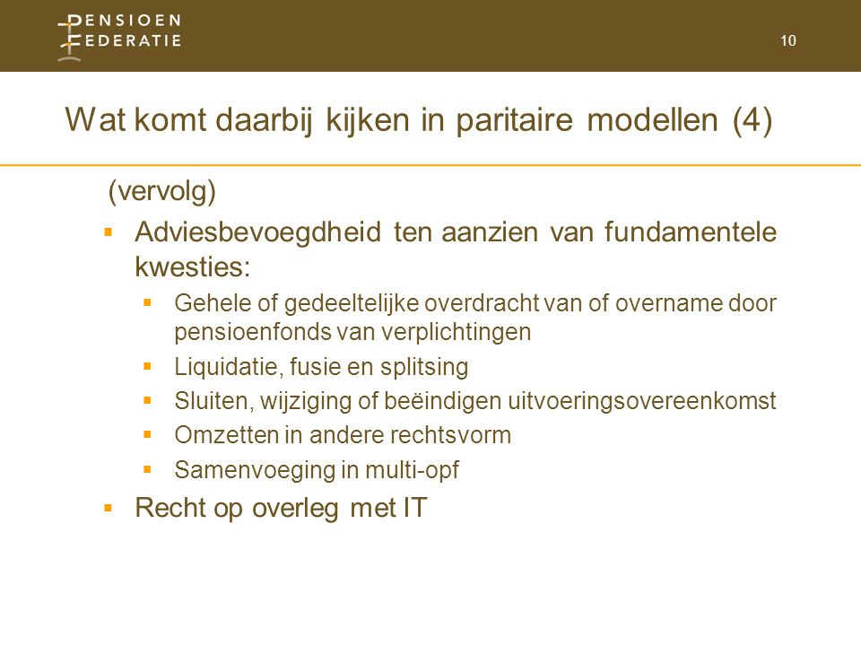 Wat komt daarbij kijken in paritaire modellen (4)