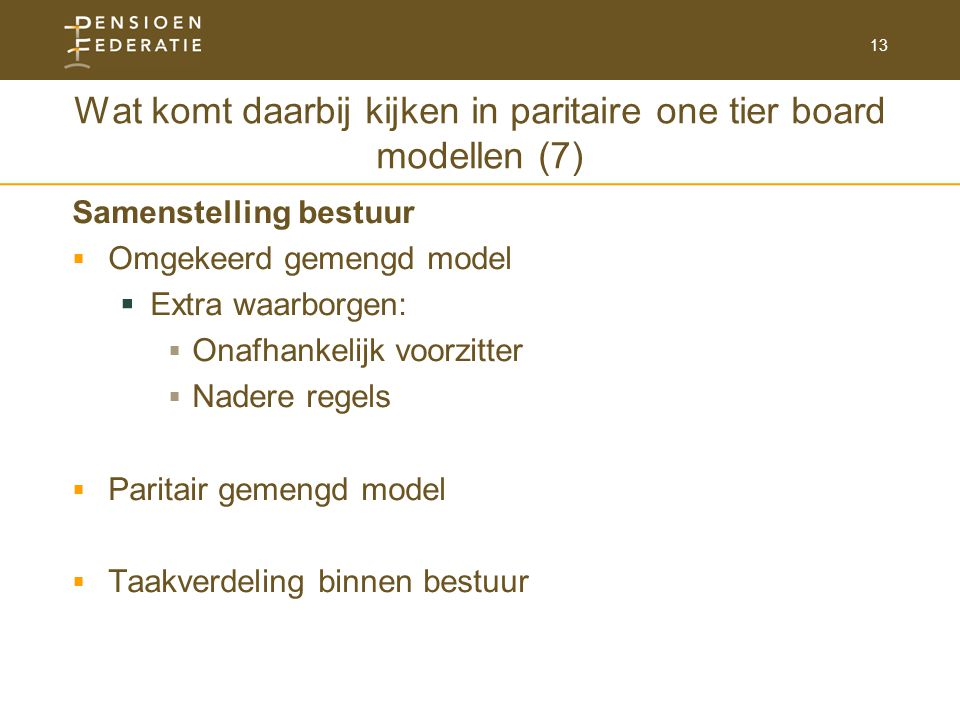 Wat komt daarbij kijken in paritaire one tier board modellen (7)