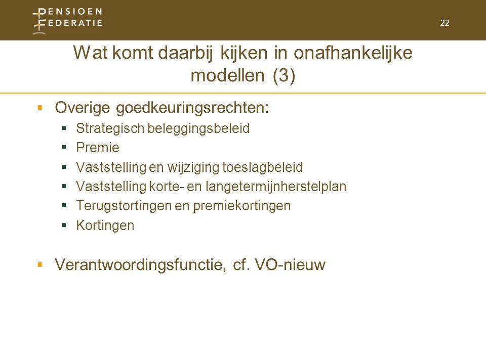 Wat komt daarbij kijken in onafhankelijke modellen (3)