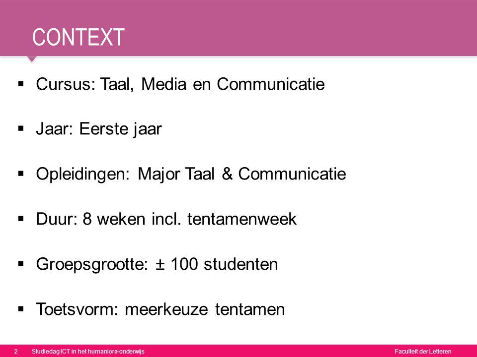 context Cursus: Taal, Media en Communicatie Jaar: Eerste jaar