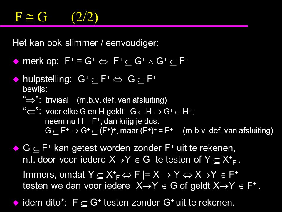 F  G (2/2) Het kan ook slimmer / eenvoudiger: