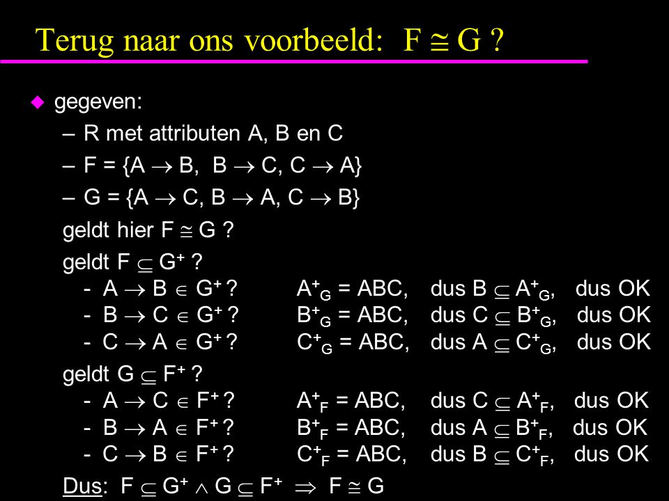 Terug naar ons voorbeeld: F  G