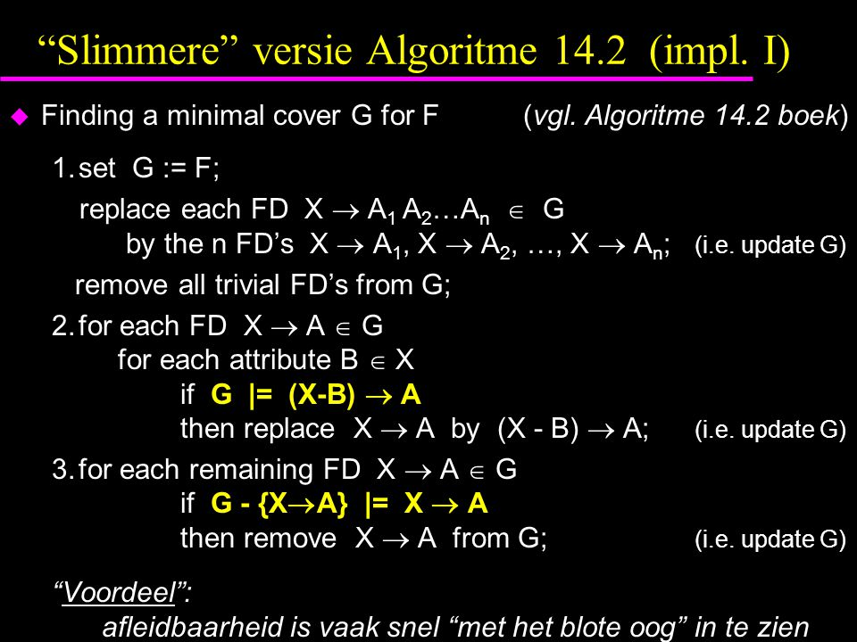 Slimmere versie Algoritme 14.2 (impl. I)