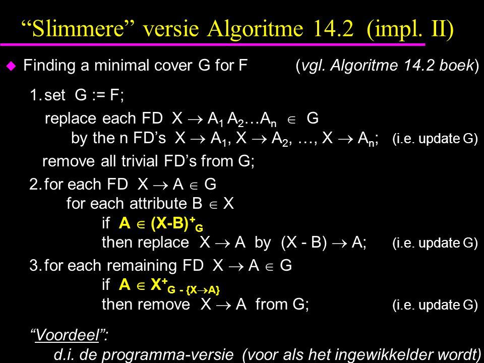 Slimmere versie Algoritme 14.2 (impl. II)