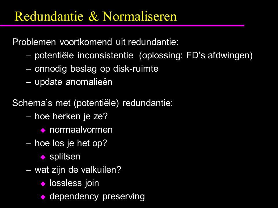 Redundantie & Normaliseren