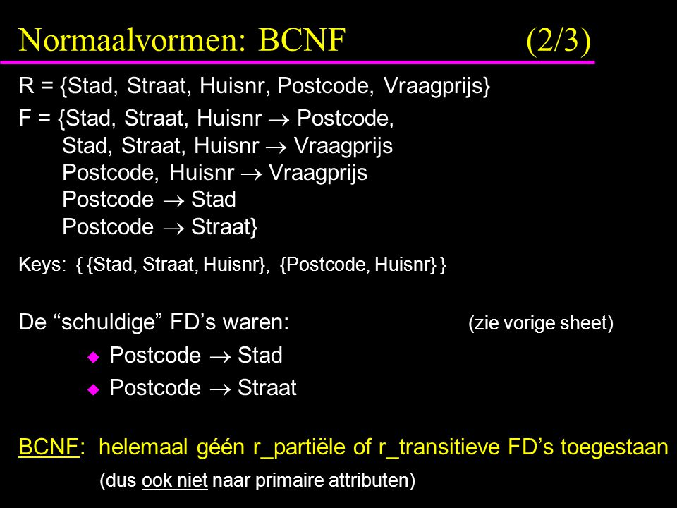 Normaalvormen: BCNF (2/3)