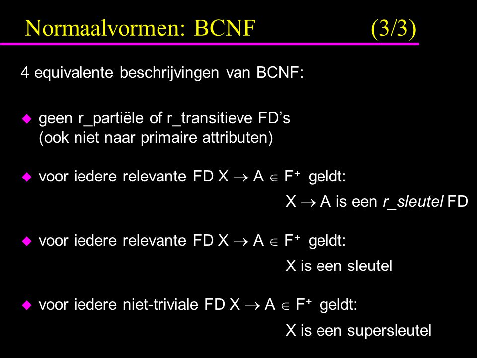 Normaalvormen: BCNF (3/3)